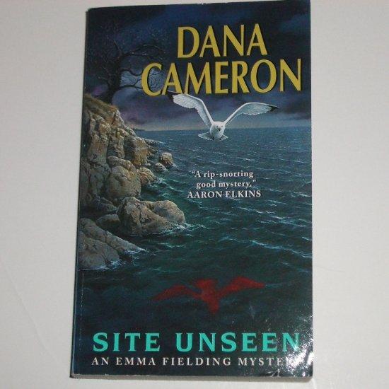 Site Unseen by DANA CAMERON An Emma Fielding Cozy Mystery 2002