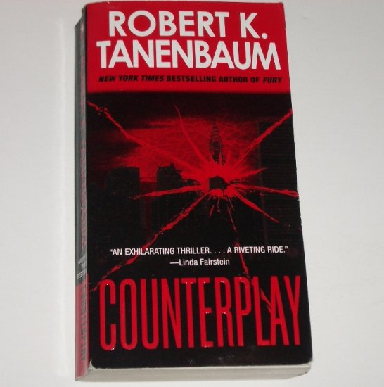 Counterplay by ROBERT K TANENBAUM Suspense Thriller 2007