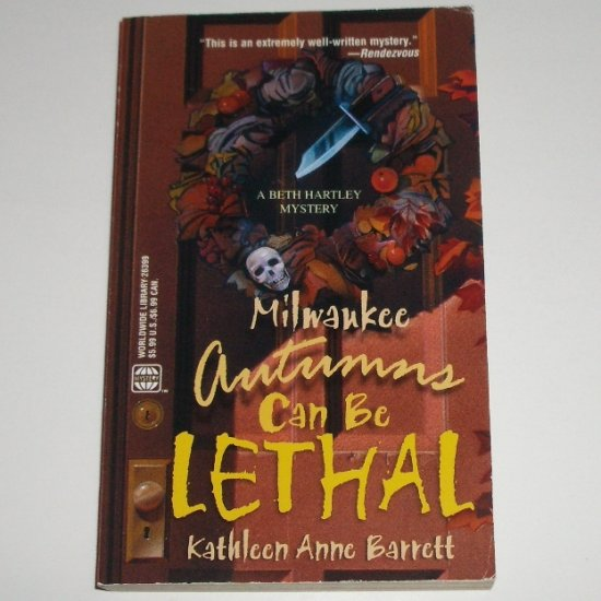 Milwaukee Autumns Can be Lethal by KATHLEEN ANNE BARRETT Beth Hartley Cozy Mystery 2001