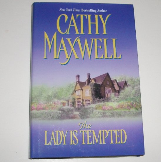 The Lady is Tempted by Cathy Maxwell Hardcover with Dust Jacket 2002 Regency Romance