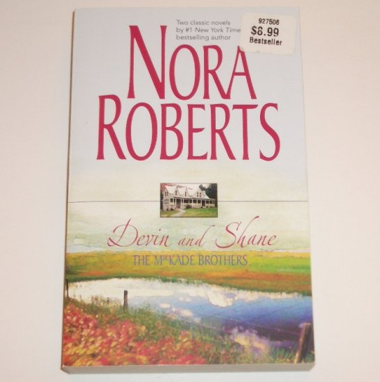 Devin and Shane The MacKade Brothers by NORA ROBERTS 2-in-1 Trade Size 2004