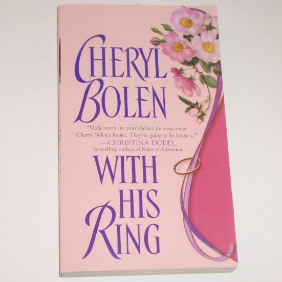 With His Ring by CHERYL BOLEN Historical English Regency Romance 2002 Brides of Bath Series