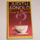 Love in Bloom's by JUDITH ARNOLD Romance 2002