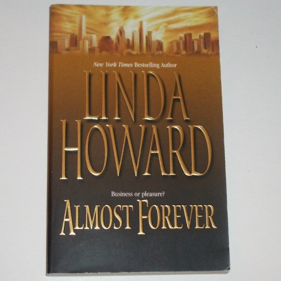 Almost Forever by LINDA HOWARD Like New Romance 2002