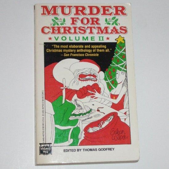 Murder for Christmas Volume II Editor THOMAS GODFREY 1988 Ngaio Marsh, Rex Stout, Dorothy Sayers..