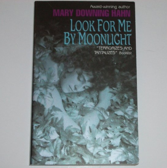 Look for Me by Moonlight by MARY DOWNING HAHN Young Adult Vampire Horror 1997