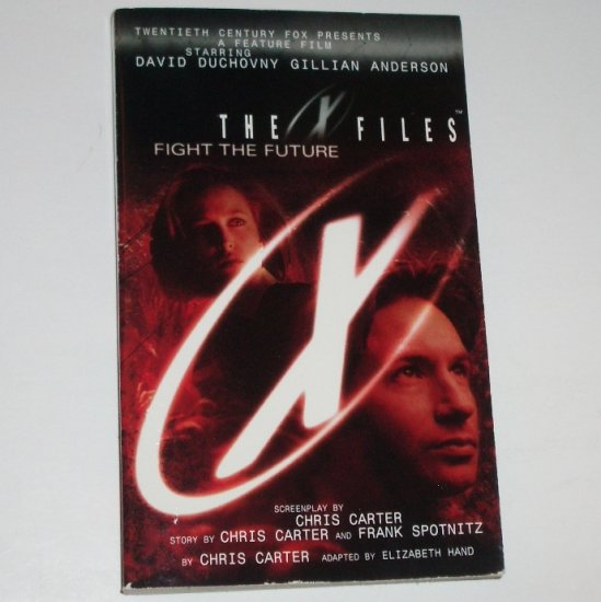 The X Files Fight the Future by CHRIS CARTER Science Fiction 1998