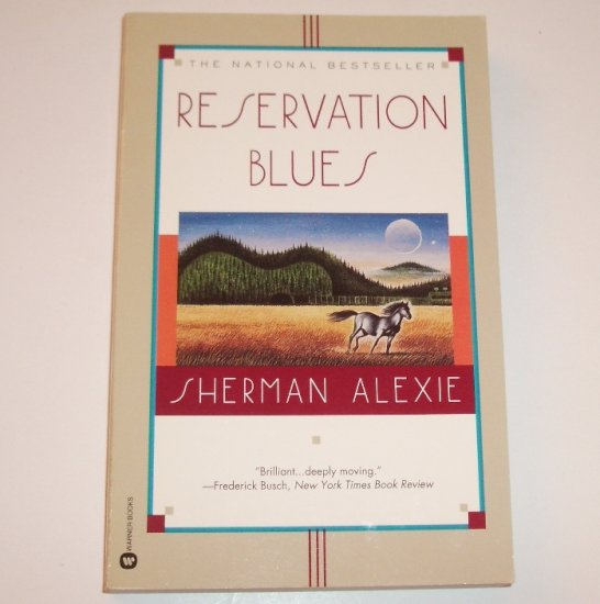 Reservation Blues by SHERMAN ALEXIE Trade Size Paperback Native American Indian Literature 1996