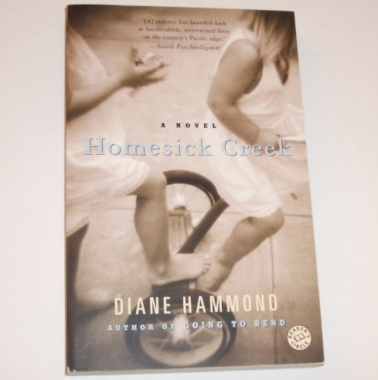 Homesick Creek by DIANE HAMMOND Trade Size Womens Fiction 2006