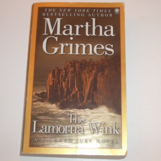 The Lamorna Wink by MARTHA GRIMES A Richard Jury and Melrose Plant Cozy Mystery 2000