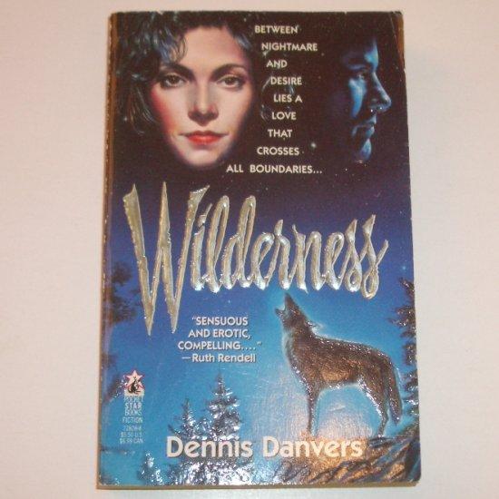 Wilderness by DENNIS DANVERS Paranormal Werewolf Romance 1992