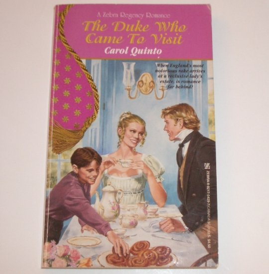 The Duke Who Came to Visit by CAROL QUINTO Zebra Historical Regency Romance 1996