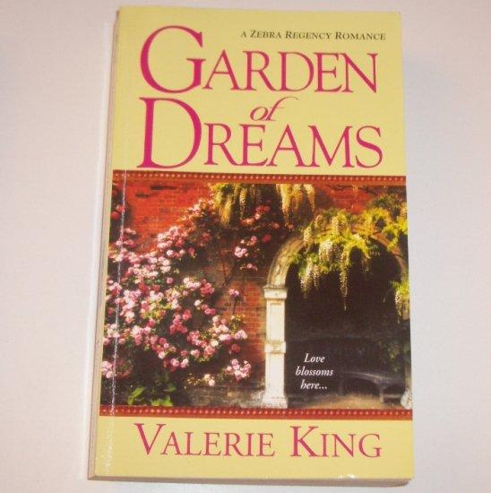 Garden of Dreams by VALERIE KING Zebra Historical Regency Romance 2005