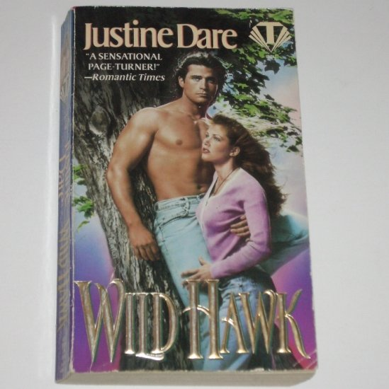 Wild Hawk by JUSTINE DARE Romance 1996