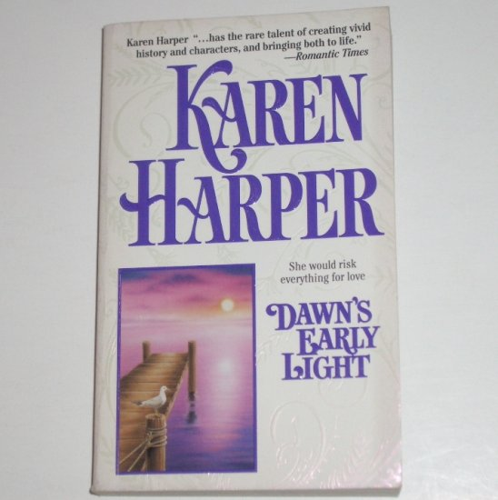 Dawn's Early Light by KAREN HARPER Romance 1988