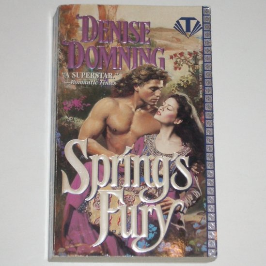 Spring's Fury by DENISE DOMNING Historical Medieval Romance 1995 Season Series