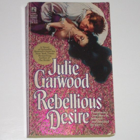 Rebellious Desire by Julie Garwood Historical Regency Romance 1990