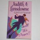 Shall We Dance? by Judith A. Lansdowne Historical Regency Romance 2002