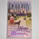 More Than Memory by DOROTHY GARLOCK Romance 2001