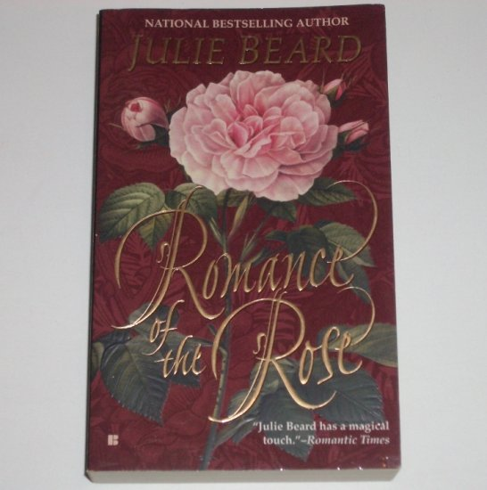 Romance of the Rose by JULIE BEARD Historical Renaissance Romance 1998