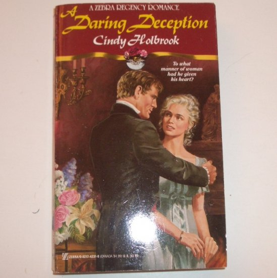 A Daring Deception by CINDY HOLBROOK Zebra Historical Regency Romance 1993