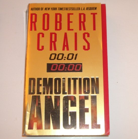 Demolition Angel by ROBERT CRAIS Police Procedural Thriller 2001