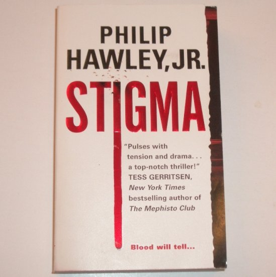 Stigma by PHILIP HAWLEY, JR Suspense Thriller 2007