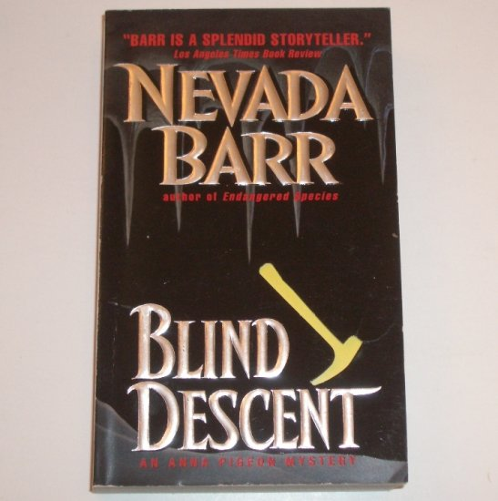 Blind Descent by NEVADA BARR An Anna Pigeon Mystery Suspense Thriller 2001