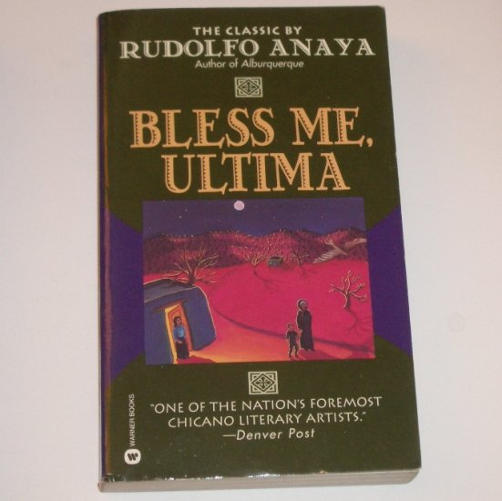 Bless Me, Ultima by RUDOLFO ANAYA 1994