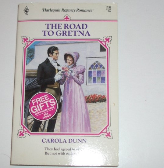 The Road to Gretna by CAROLA DUNN Harlequin Regency Romance No 73 1992