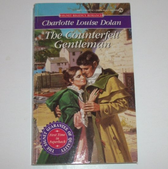 The Counterfeit Gentleman by Charlotte Louise Dolan Signet Historical Regency Romance 1994
