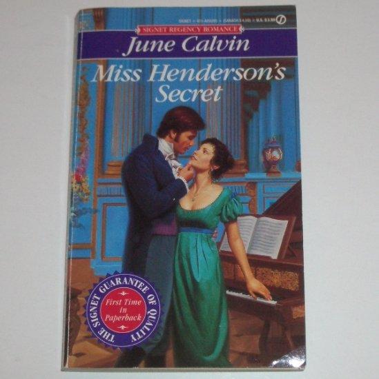 Miss Henderson's Secret by JUNE CALVIN Signet Historical Regency Romance 1995