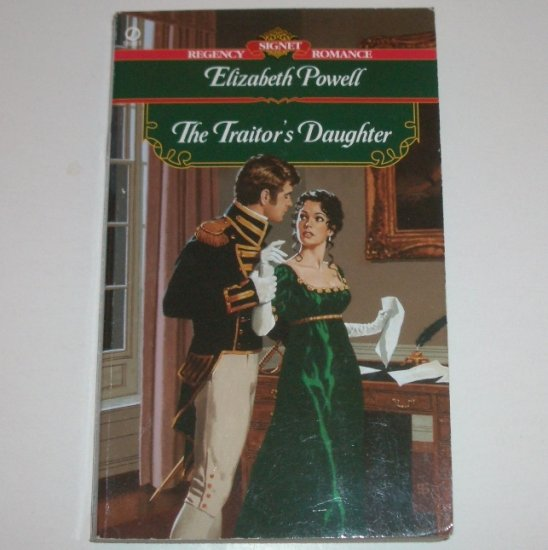 The Traitor's Daughter by ELIZABETH POWELL Signet Historical Regency Romance 2001