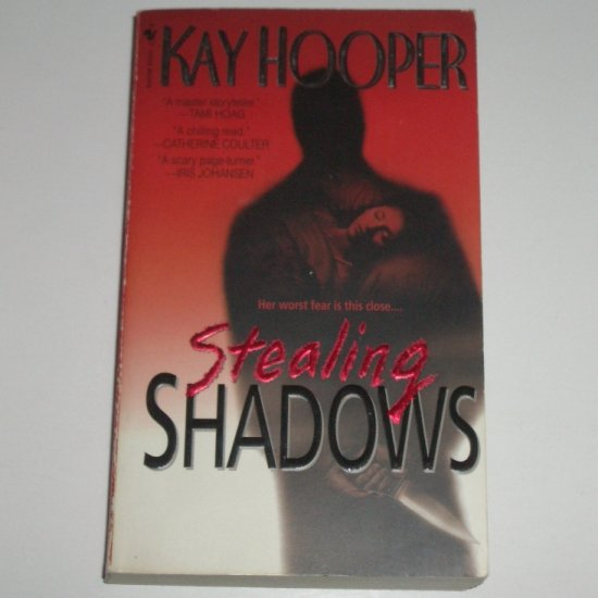 Stealing Shadows by KAY HOOPER 2000 A Bishop Special Crimes Unit Novel Series