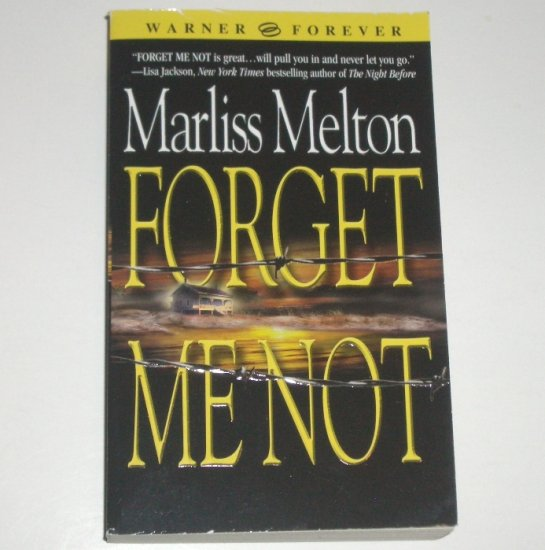 Forget Me Not by MARLISS MELTON Romantic Suspense 2004 Navy SEAL Team Twelve Series