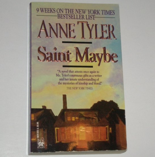 Saint Maybe by ANNE TYLER 1992