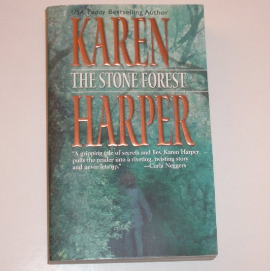The Stone Forest by KAREN HARPER Romantic Suspense 2002