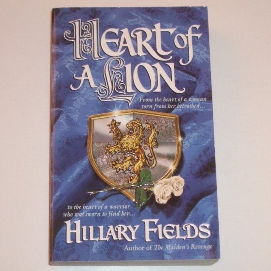 Heart of a Lion by HILLARY FIELDS Historical Medieval Romance 2001