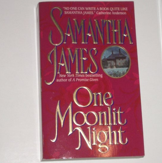 One Moonlit Night by SAMANTHA JAMES Historical Regency Romance 1998