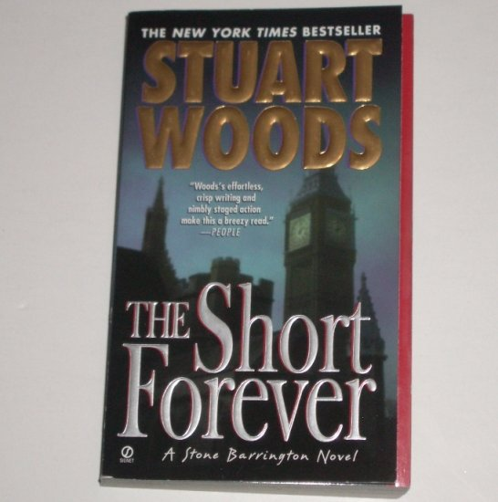 The Short Forever by STUART WOODS A Stone Barrington Mystery 2003