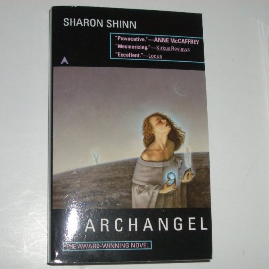 Archangel by SHARON SHINN Science Fiction 1997 Samaria Series