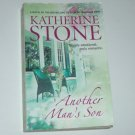 Another Man's Son by KATHERINE STONE Romance 2004 Sarah's Orchard Oregon Series