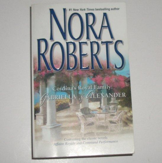 Cordina's Royal Family : Gabriella & Alexander by Nora Roberts 2-in-1 Romance 2006