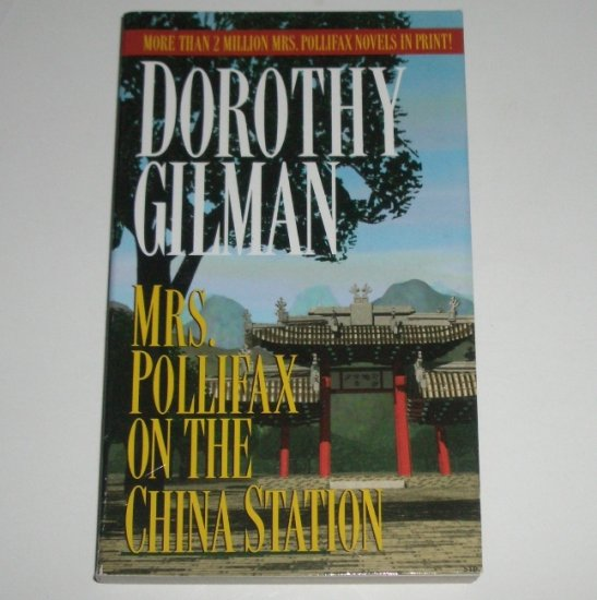 Mrs. Pollifax on the China Station by Dorothy Gilman A Mrs. Pollifax Cozy Mystery 1985