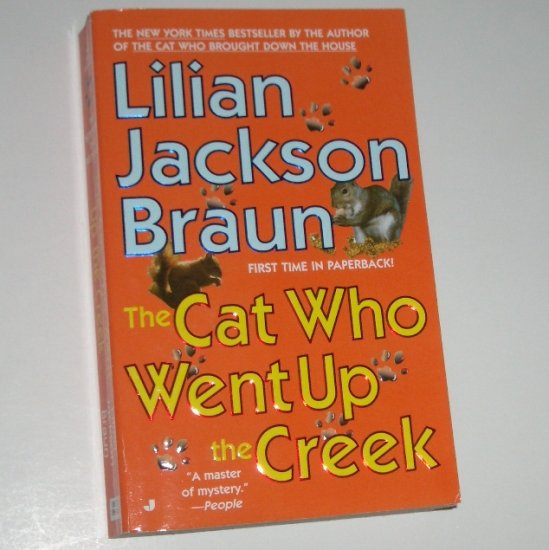 The Cat Who Went Up the Creek by LILIAN JACKSON BRAUN Mystery 2003
