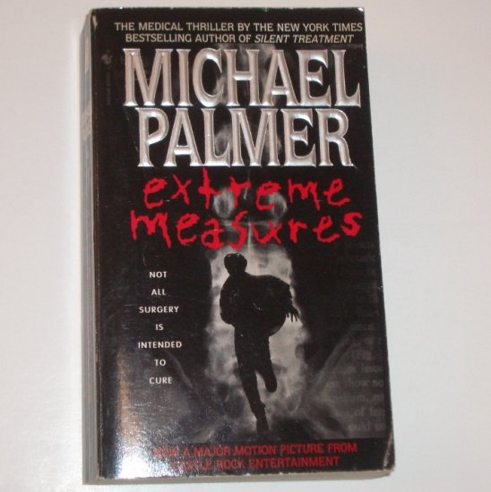 Extreme Measures by MICHAEL PALMER Medical Thriller 1996