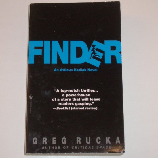 Finder by GREG RUCKA An Atticus Kodiak Suspense Thriller 1998