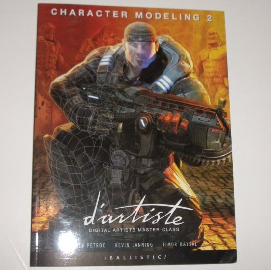 D'Artiste Character Modeling 2 by ZACK PETROC, KEVIN LANNING, TIMUR BAYSAL In Slip Case 2006