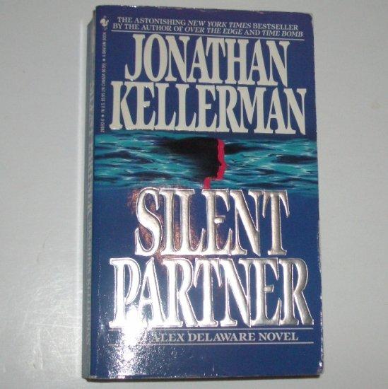 Silent Partner by JONATHAN KELLERMAN An Alex Delaware Mystery 1990