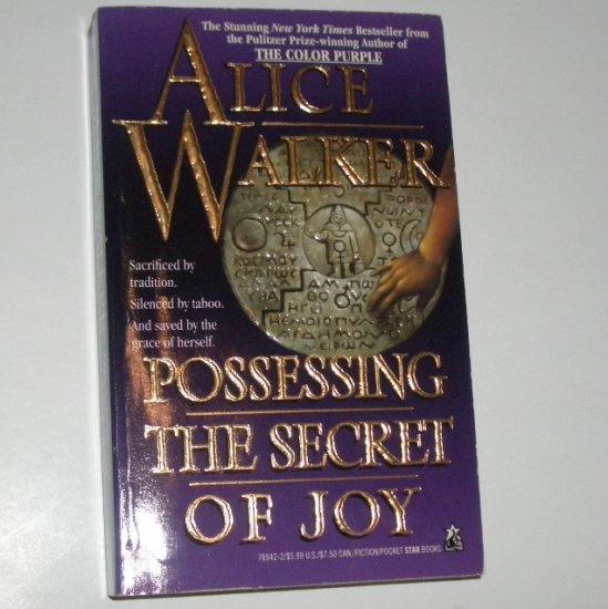 Possessing the Secret of Joy by ALICE WALKER Fiction 1993
